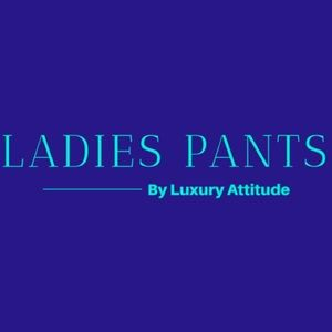 Pants - LADIES PANTS section